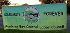Solidarity Forever banner Monterey Bay Central Labor Council